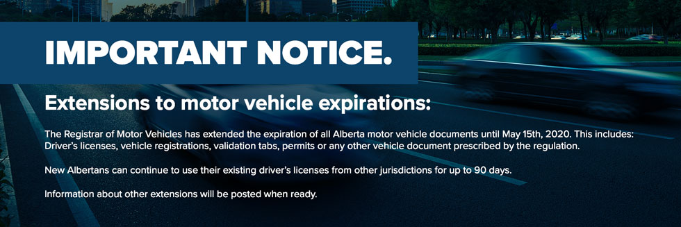 Important Notice Alberta Vehicle Registration Extension